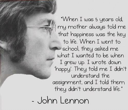 John Lennon quote on happiness.