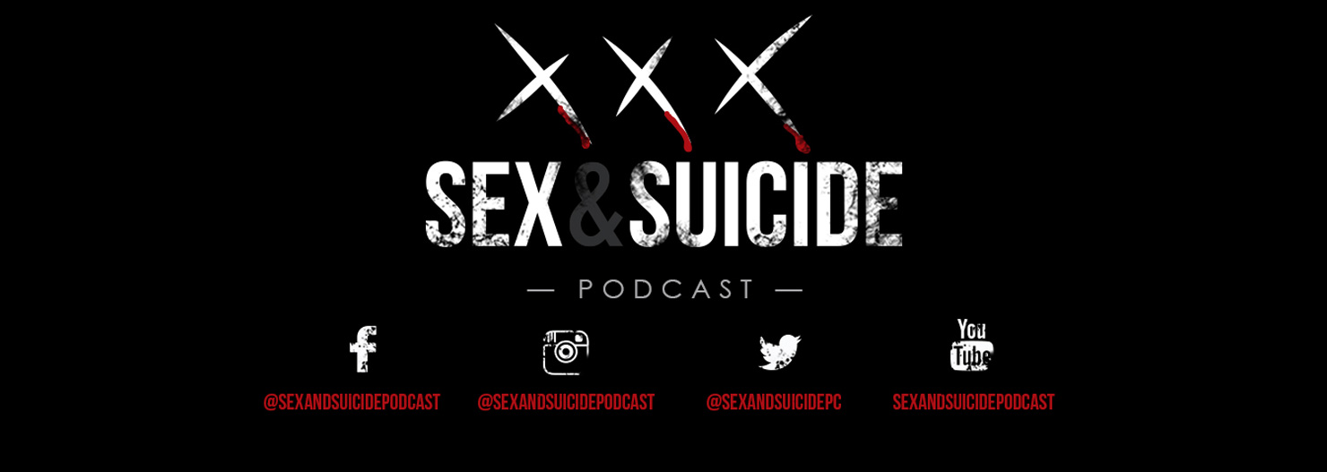 Interview with Sex & Suicide Podcast