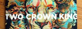 Two Crown King album cover.