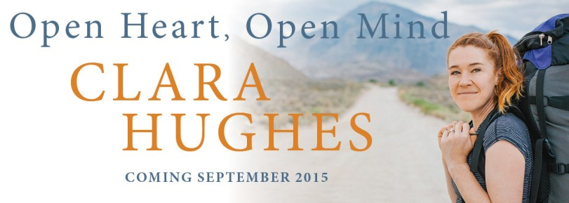 Clara Hughes - Open Heart, Open Mind